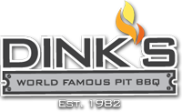 Dink's World Famous Pit BBQ